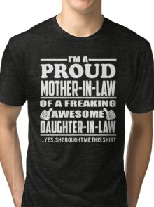 Proud MOTHER IN LAW Of Awesome Daughter In Law Tri-blend T-Shirt