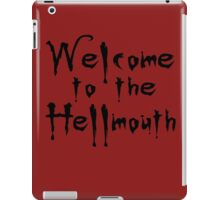 Welcome to the Hellmouth Buffy the Vampire Slayer iPad Case/Skin