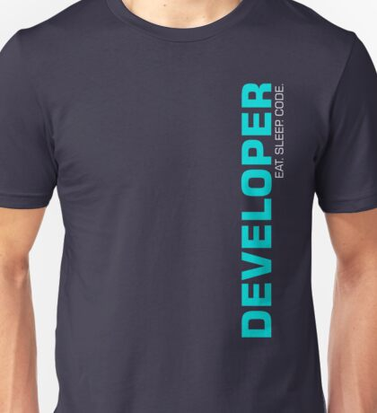 Eat Sleep Code Repeat Developer Programmer Unisex T-Shirt