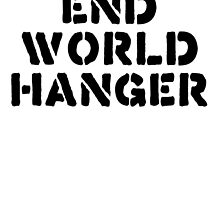 end world hanger by theDangerz