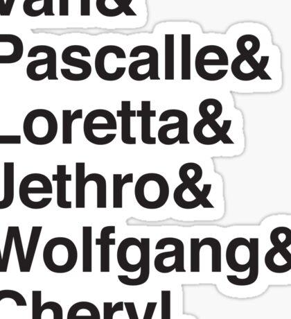 Van & Pascalle & Loretta & Jethro & Wolfgang & Cheryl Sticker