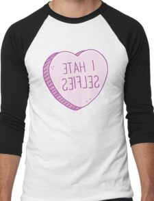 I HATE SELFIES (backwards for a selfie!) Men's Baseball ¾ T-Shirt