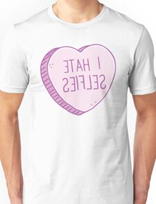 I HATE SELFIES (backwards for a selfie!) Unisex T-Shirt
