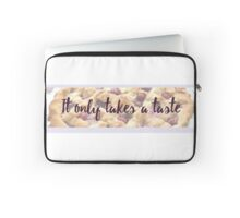 It Only Takes a Taste Laptop Sleeve