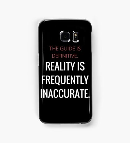Reality is inaccurate Samsung Galaxy Case/Skin