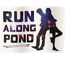 Run Along Pond Poster