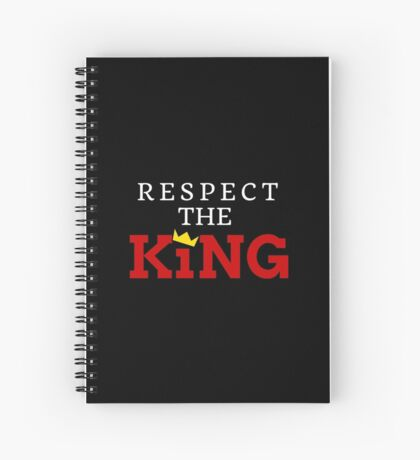 Respect the King Spiral Notebook