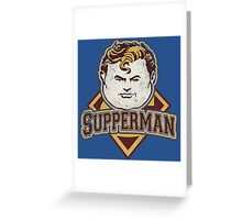 TOO MUCH SUPPERS Greeting Card