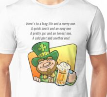 Here's to a long life Unisex T-Shirt