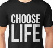 Wham choose life shirt Unisex T-Shirt