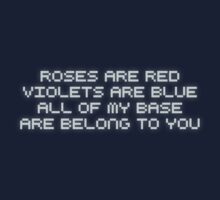 roses are red violets are blue all of my base are belong to you One Piece - Short Sleeve