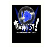 Tenchicast! The Tenchi Muyo Podcast! Art Print