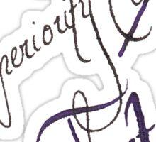 Superiority Complex  Sticker