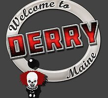 Welcome to Derry by AllMadDesigns
