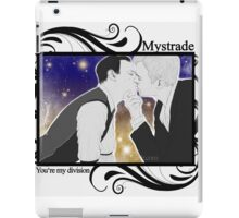 Mystrade - You're my division! iPad Case/Skin