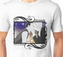 Mystrade - You're my division! Unisex T-Shirt