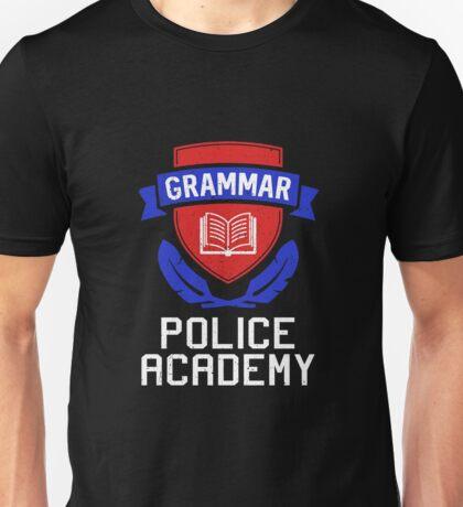 Grammar police academy Unisex T-Shirt