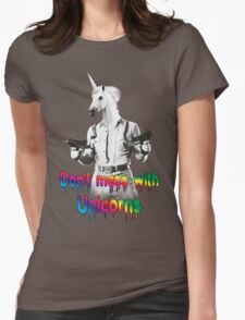 Don't mess with unicorns Womens Fitted T-Shirt