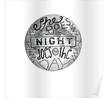 She Does What the Night Does to the Day... Poster