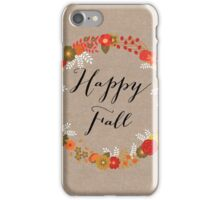 Happy Fall iPhone Case/Skin