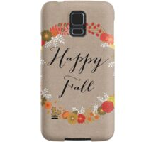 Happy Fall Samsung Galaxy Case/Skin