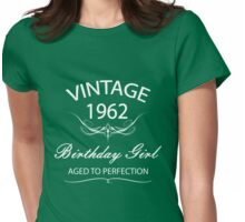 Vintage 1962 Birthday Girl Aged To Perfection Womens Fitted T-Shirt