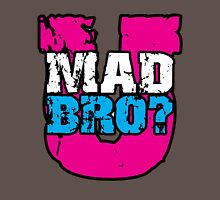 U mad bro? Unisex T-Shirt