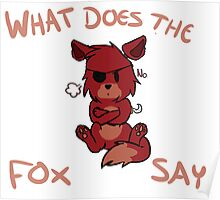 Five Nights at Freddy's - Foxy - What does Foxy say? Poster