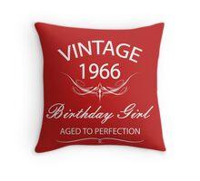 Vintage 1966 Birthday Girl Aged To Perfection Throw Pillow
