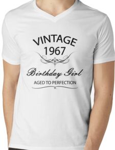 Vintage 1967 Birthday Girl Aged To Perfection Mens V-Neck T-Shirt