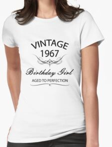 Vintage 1967 Birthday Girl Aged To Perfection Womens Fitted T-Shirt
