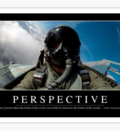 Perspective: Inspirational Quote and Motivational Poster Sticker