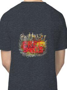FREE SMELLS !!! Classic T-Shirt
