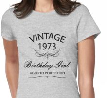 Vintage 1973 Birthday Girl Aged To Perfection Womens Fitted T-Shirt
