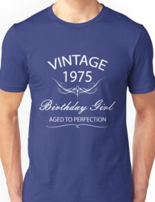 Vintage 1975 Birthday Girl Aged To Perfection Unisex T-Shirt