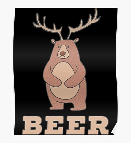 Funny Beer Bear Deer Poster
