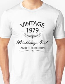 Vintage 1979 Birthday Girl Aged To Perfection Unisex T-Shirt