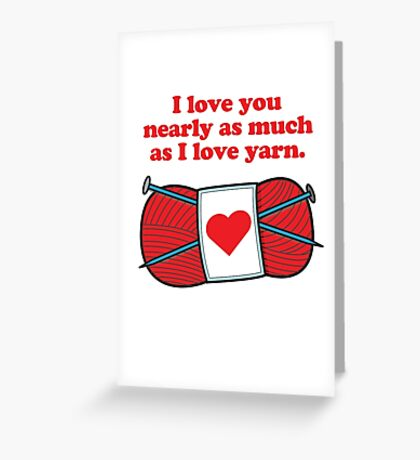 I Love You Nearly As Much Greeting Card