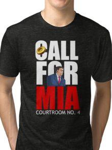 Call for Mia Tri-blend T-Shirt