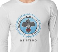 We Stand Long Sleeve T-Shirt