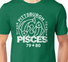 Pittsburgh Pisces - Wold Champs Unisex T-Shirt