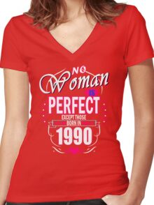 Perfect Woman born in 1990 Women's Fitted V-Neck T-Shirt