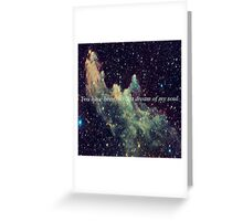 the last dream of my soul. Greeting Card