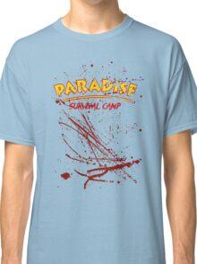 Paradise Survival Camp Classic T-Shirt