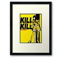 KILL la BILL Framed Print