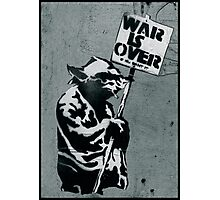 "Yoda says ""War is Over"" Photographic Print"