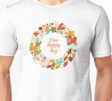 One happy day Unisex T-Shirt