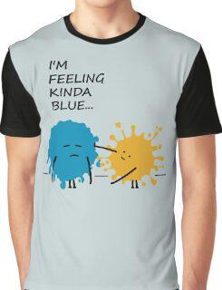 I'm Feeling Kinda Blue punny T Shirt Graphic T-Shirt