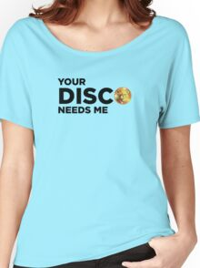 ROBUST Bear your disco needs me Women's Relaxed Fit T-Shirt
