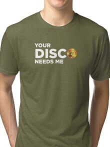 ROBUST Bear your disco needs me white Tri-blend T-Shirt